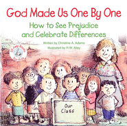God Made Us One by One: How to See Prejudice and  Celebrate Differences, Elf Help Book  -