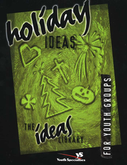 Holiday Ideas, Ideas Library   -     By: Youth Specialties
