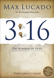 3:16 Participant's Guide: The Numbers of Hope - eBook  -     By: Max Lucado
