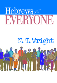 Hebrews for Everyone - eBook  -     By: Tom Wright