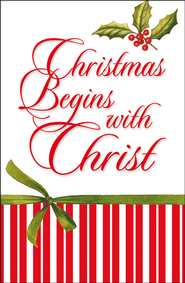 Christmas Begins with Christ   -