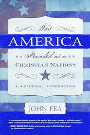 Was America Founded As a Christian Nation? - eBook  -     By: John Fea