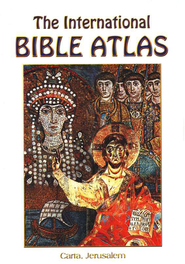 The International Bible Atlas  -