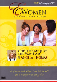 God, Use Me Just the Way I Am, DVD   -     By: Angela Thomas