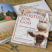Thirsting for God Book, Monks of St Meinrad Archabbey  -