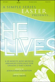 He Lives: Mini Musical    -