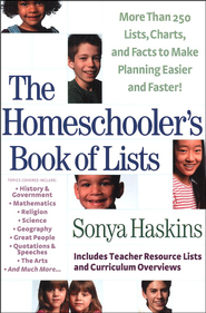 The Homeschooler's Book of Lists   -     By: Sonya Haskins