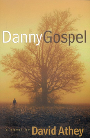Danny Gospel  -              By: David Athey