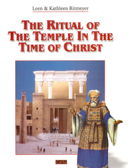 The Ritual of the Temple in the Time of Christ  -     By: Leen Ritmeyer, Kathleen Ritmeyer