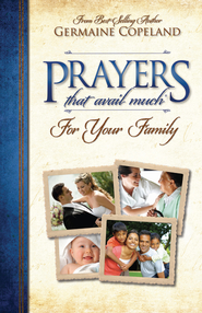 Prayers That Avail Much for Family - eBook  -     By: Germaine Copeland