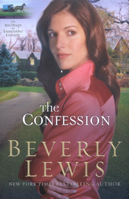 The Confession, Heritage of Lancaster County Series #2   -     By: Beverly Lewis