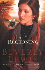 The Reckoning, Heritage of Lancaster County Series #3   -     By: Beverly Lewis