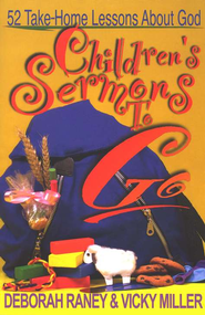 Children's Sermons to Go: 52 Take-Home Lessons About God - eBook  -     By: Raney Miller