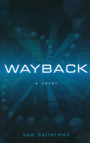 Wayback  -     By: Sam Batterman
