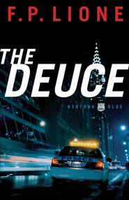 Deuce, The: A Novel - eBook  -     By: F.P. Lione