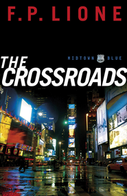 Crossroads, The: A Novel - eBook  -     By: F.P. Lione