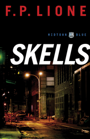 Skells: A Novel - eBook  -     By: F.P. Lione