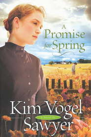 A Promise for Spring  -     By: Kim Vogel Sawyer