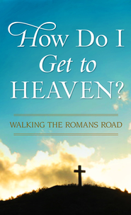 How Do I Get to Heaven?: Traveling the Romans Road - eBook  -     By: Pamela McQuade