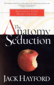 The Anatomy of Seduction - eBook  -     By: Jack Hayford