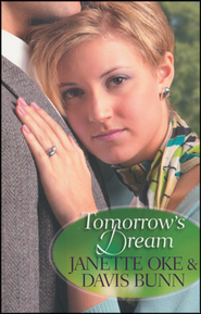 Tomorrow's Dream   -              By: Janette Oke