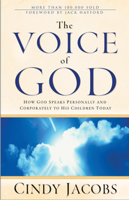 The Voice of God: How God Speaks Personally and Corporately to His Children Today - eBook  -     By: Cindy Jacobs