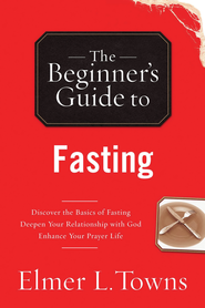 Fasting - eBook  -     By: Elmer Towns