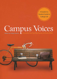 Campus Voices: A Student to Student Guide to College Life - eBook  -     Edited By: Paula Miller, Paul Buchanan     By: Paul Buchanan & Paula Miller, comps.