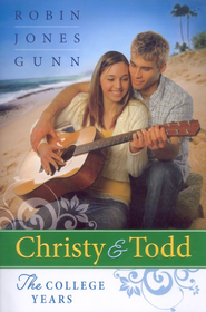 Christy & Todd: The College Years, 3-in-1   -     By: Robin Jones Gunn
