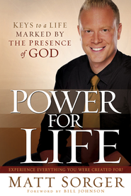 Power for Life: Keys to a life marked by the presence of God - eBook  -     By: Matt Sorger