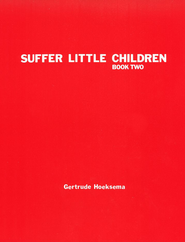 Suffer Little Children, Book 2--Teacher's Manual   -     By: Gertrude Hoeksema