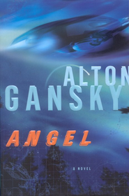 Angel: A Novel - eBook  -     By: Alton Gansky