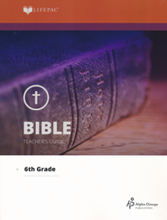 Lifepac Bible, Grade 6, Teacher's Guide   -              By: Alpha Omega
