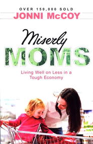 Miserly Moms, 4th edition  -     By: Jonni McCoy