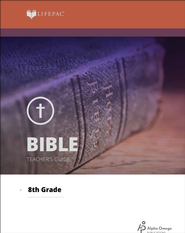 Lifepac Bible, Grade 8, Teacher's Guide   -              By: Alpha Omega