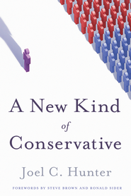A New Kind of Conservative - eBook  -     By: Joel Hunter