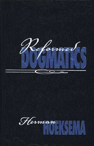 Reformed Dogmatics Volume 1, second edition   -     By: Herman Hoeksema