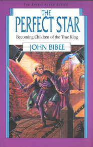 The Spirit Flyer Series #7: The Perfect Star   -     By: John Bibee
