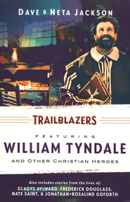 Trailblazers: Featuring William Tyndale and Other Christian Heroes: Omnibus 3 - Slightly Imperfect  -