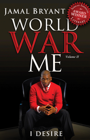 World War Me Vol II: I Desire - eBook  -     By: Jamal Bryant