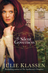The Silent Governess  -     By: Julie Klassen