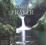 Daily Prayer CD  -              By: John Eldredge