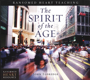 The Spirit of the Age Audiobook on CD  -              By: John Eldredge