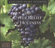 The Utter Relief of Holiness, 4 CDs  -     By: John Eldredge