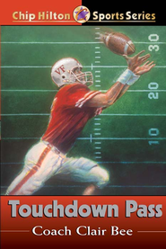 Touchdown Pass - eBook  -     By: Clair Bee