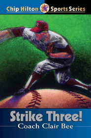 Strike Three! - eBook  -     By: Clair Bee