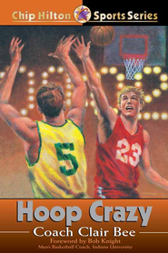 Hoop Crazy - eBook  -     By: Clair Bee