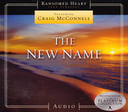 The New Name - Compact Disc   -     By: Craig McConnell, John Eldredge