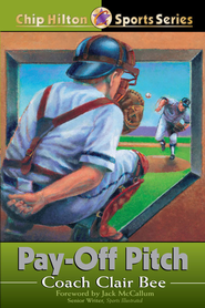 Pay-Off Pitch - eBook  -     By: Clair Bee