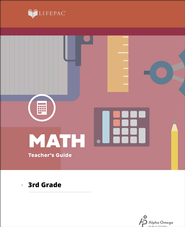 Lifepac Math, Grade 3, Teacher's Guide   -     By: Alpha Omega